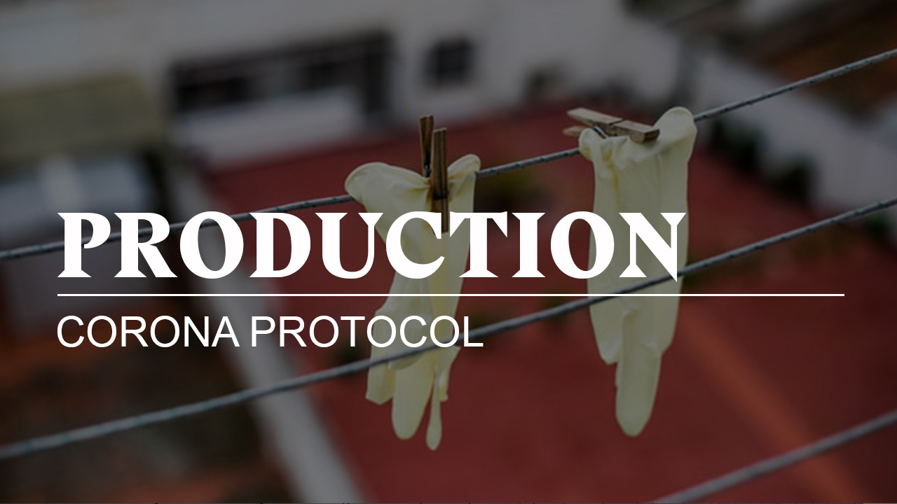 PRODUCTION + COVID